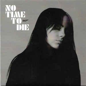 """BILLIE EILISH – NO TIME TO DIE (7"""")"""