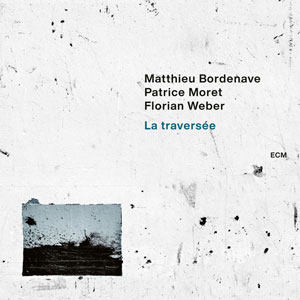 BORDENAVE, MATTHIEU – LA TRAVERSEE (CD)
