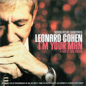 VARIOUS ARTISTS – LEONARD COHEN : I'M YOUR MAN ORIGINAL MOTION PICTURE SOUNDTRACK (CD)