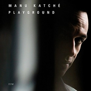 KATCHE, MANU – PLAYGROUND (CD)