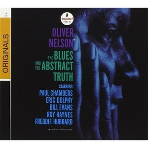 OLIVER NELSON – THE BLUES AND THE ABSTRACT TRUTH (CD)