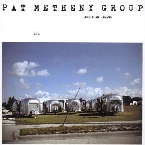 METHENY, PAT -GROUP- – AMERICAN GARAGE (CD)