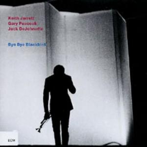JARRETT, KEITH – BYE BYE BLACKBIRD (CD)