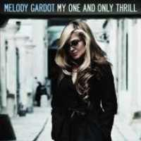 MELODY GARDOT – MY ONE AND ONLY THRILL (CD)