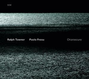 RALPH TOWNER/PAOLO FRESU: CHIAROSCURO –  (CD)