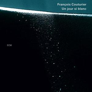 COUTURIER, FRANCOIS – UN JOUR SI BLANC (CD)