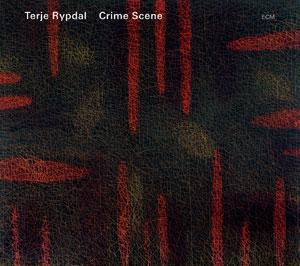 TERJE RYPDAL: CRIME SCENE –  (CD)