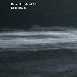 BENEDIKT JAHNEL TRIO: EQUILIBRIUM –  (CD)
