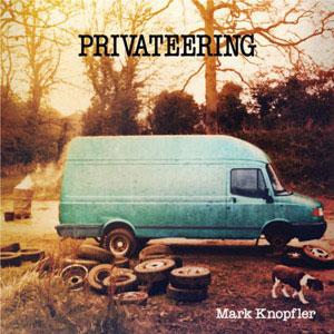 KNOPFLER, MARK – PRIVATEERING (2xLP)