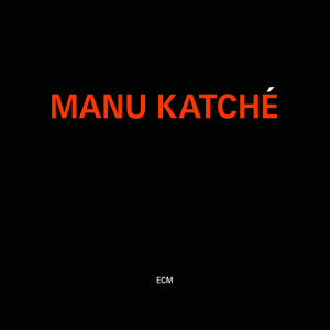 KATCHE, MANU – MANU KATCHE (CD)