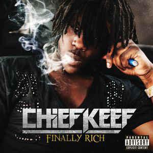 CHIEF KEEF – FINALLY RICH (CD)