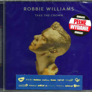 WILLIAMS, ROBBIE TAKE THE CROWN CD –  (CD)