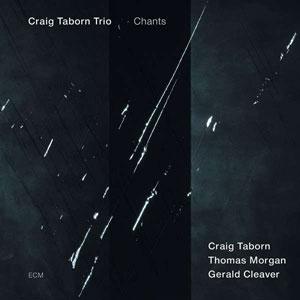 CRAIG TABORN TRIO: CHANTS –  (CD)