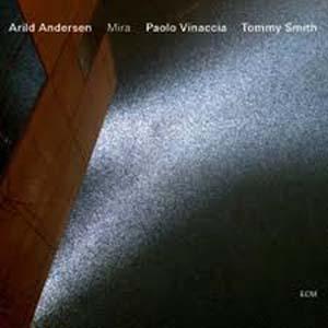 ARILD ANDERSEN TRIO: MIRA –  (CD)
