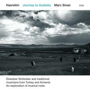 SINAN, MARC – HASTERIM – JOURNEY TO ANATOLIA (2xCD)