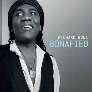 BONA, RICHARD – BONAFIED (CD)