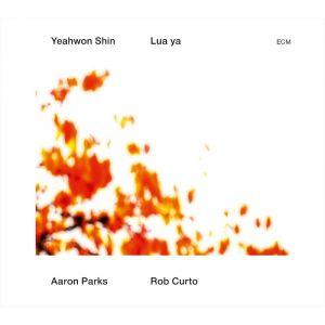 YEAHWON SHIN: LUA YA –  (CD)