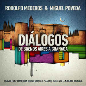 MEDEROS, RODOLFO & MIGUEL POVEDA DIALOGOS CD –  (CD)