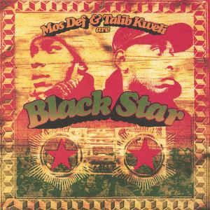 BLACK STAR – MOS DEF & TALIB KWELI ARE BLACK STAR (LP)