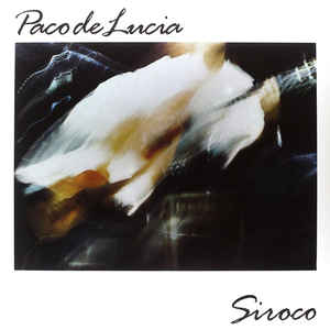 LUCIA, PACO DE – SIROCO (LP)