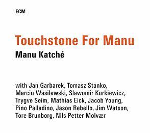 KATCHE, MANU TOUCHSTONE FOR MANU CD ECM3793906 –  (CD)