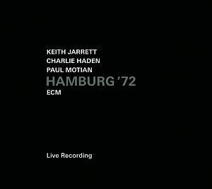 JARRETT/HADEN/MOTIAN: HAMBURG '72 –  (CD)
