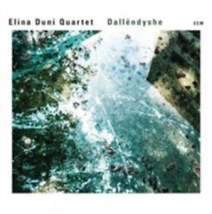 ELINA DUNI QUARTET: DALLENDYSHE –  (CD)
