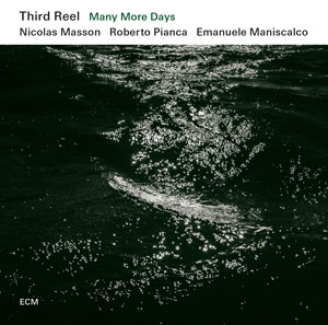 THIRD REEL: MANY MORE DAYS –  (CD)