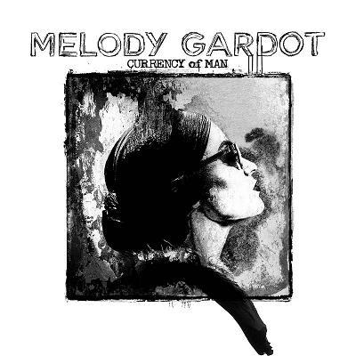 GARDOT, MELODY – CURRENCY OF MAN (CD)