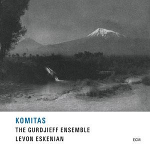 LEVON ESKENIAN & FOLK INSTRUMENT ENS.: KOMITAS –  (CD)