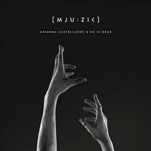 CASTELLANOS, ARIADNA – [MJU:ZIK] (CD)