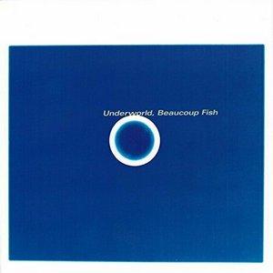 UNDERWORLD – BEAUCOUP FISH (2xLP)