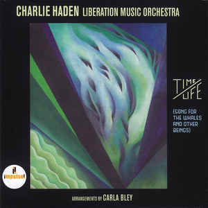 CHARLIE HADEN, LIBERATION MUSIC ORCHESTRA – TIME / LIFE (CD)