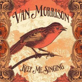 MORRISON, VAN – KEEP ME SINGING (CD)