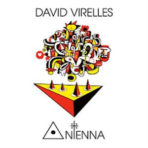 VIRELLES, DAVID – ANTENNA (LP)