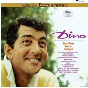 MARTIN, DEAN – DINO: ITALIAN LOVE SONGS (LP)