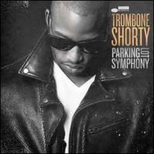 TROMBONE SHORTY – PARKING LOT SYMPHONY (LP)