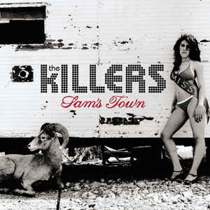 KILLERS (THE) – SAM'S TOWN (LP)