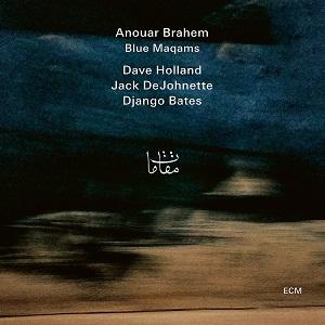 ANOUAR BRAHEM: BLUE MAQAMS –  (CD)