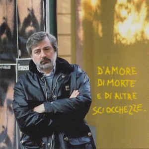 GUCCINI, FRANCESCO – D'AMORE, DI MORTE E DI ALTRE (LP)