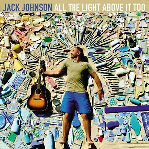 JOHNSON, JACK – ALL THE LIGHT ABOVE IT TOO (LP)
