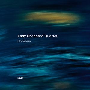 SHEPPARD, ANDY -QUARTET- – ROMARIA (CD)