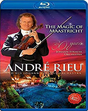 RIEU, ANDRE – MAGIC OF MAASTRICHT:30 YEARS JOHANN STRAUS ORCHESTRA (BLRY)