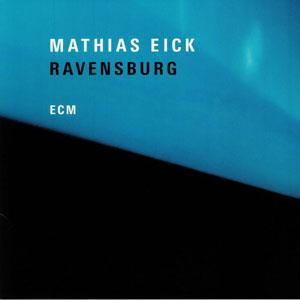 EICK, MATHIAS – RAVENSBURG (CD)