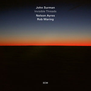 SURMAN, JOHN – INVISIBLE THREADS (CD)