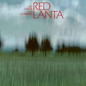LANDE, ART/JAN GARBAREK – RED LANTA (CD)