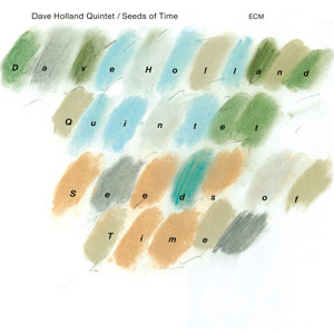 HOLLAND, DAVE -QUINTET- – SEEDS OF TIME (CD)