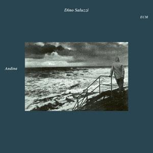 DINO SALUZZI: ANDINA –  (CD)