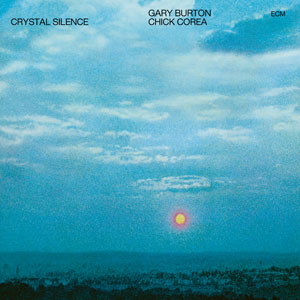 BURTON, GARY/CHICK COREA – CRYSTAL SILENCE (CD)