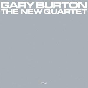 BURTON, GARY – NEW QUARTET (CD)